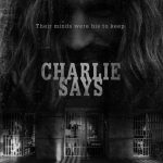 Charlie Says (2018) online subtitrat in romana HD
