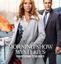 Morning Show Mysteries: Countdown to Murder (2019) online subtitrat in romana HD