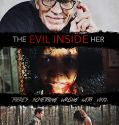 The Evil Inside Her (2019) online subtitrat in romana HD