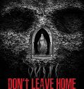 Don't Leave Home (2018) Online Subtitrat in Romana