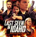 Last Seen in Idaho (2018) Online Subtitrat in Romana