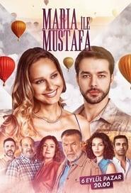 Maria ile Mustafa | Maria si Mustafa