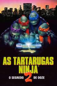 As Tartarugas Ninja II: O Segredo do Ooze