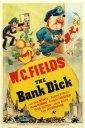 Bank Dick Poster