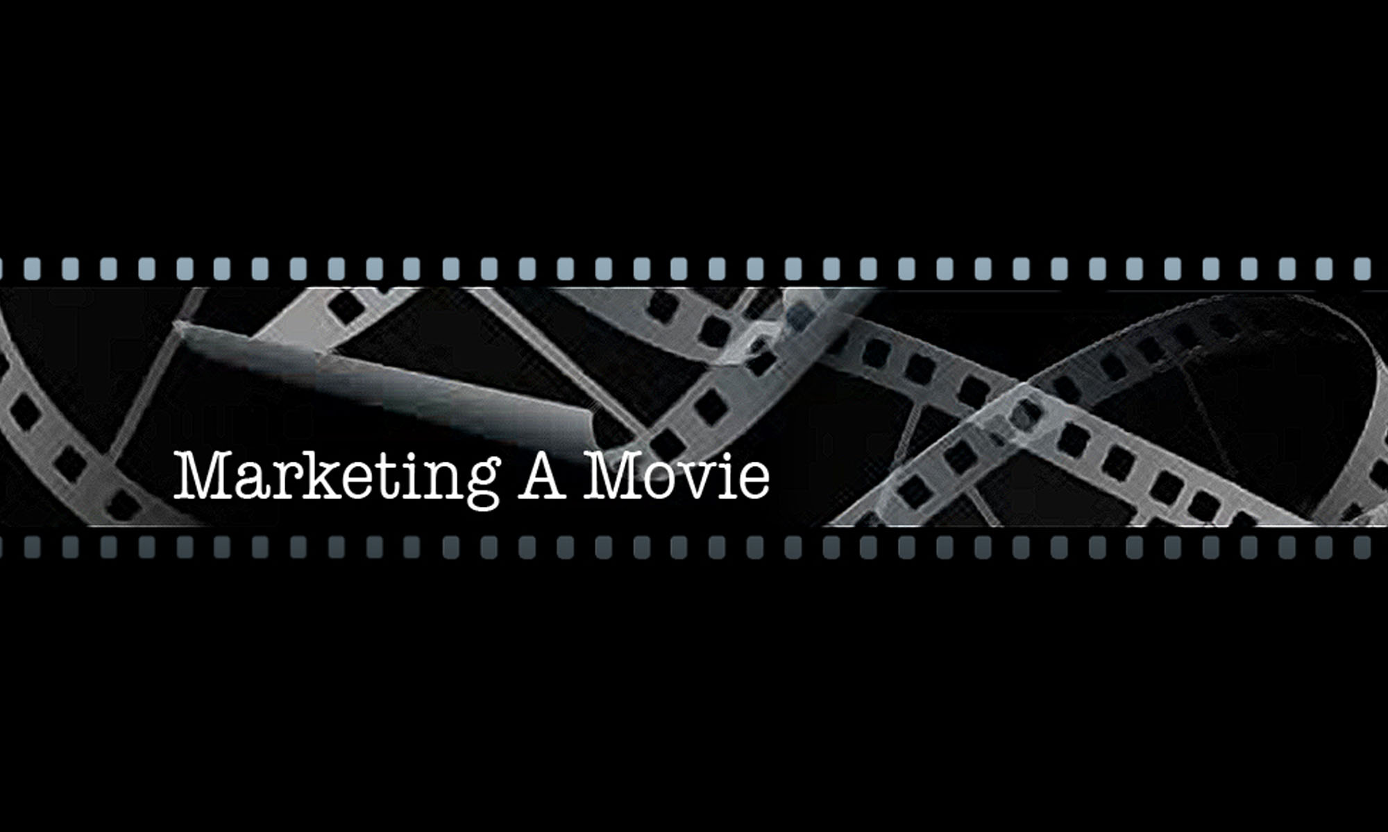 Marketing A Movie header