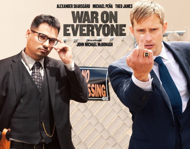 war on everyone film banner