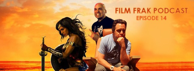FilmFrak_Banner_WonderWoman_Episode_14_JUNE2017