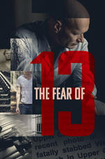 13 Korkusu – The Fear Of 13 izle