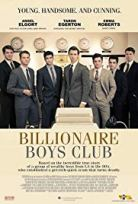 Billionaire Boys Club 2018 Filmini HD izle