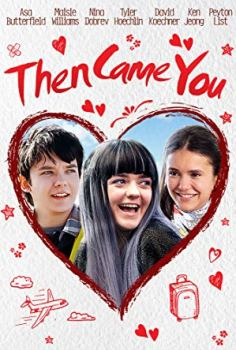 Then Came You Filmi