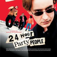24 hour party people (2002 Storbr)