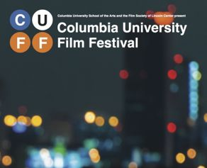 Columbia University Film Festival Returns To The Film