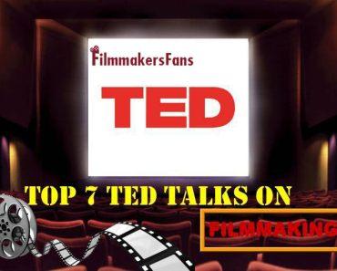 Top 7 Ted Talks On Filmmaking