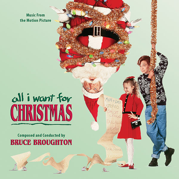 Bruce Broughtons All I Want for Christmas Score to Be
