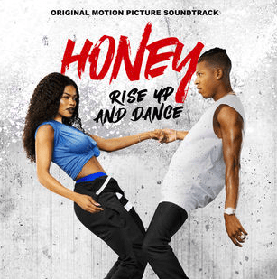 Honey Rise Up And Dance Soundtrack Details Film Music