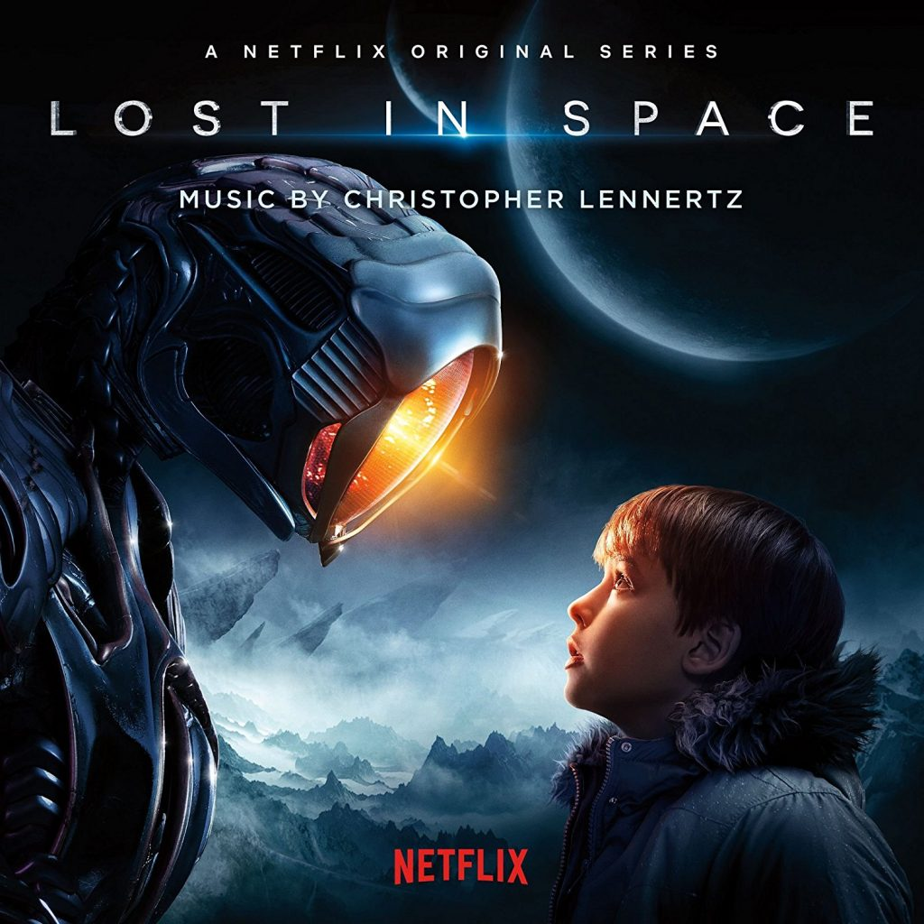Soundtrack Album For Netflix S Lost In Space To Be