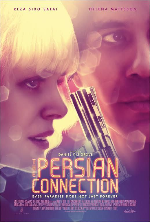 The Persian Connection aka The Loner (2016)