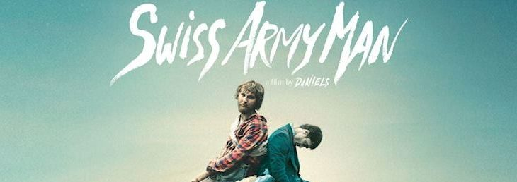 Lively Perspective from a Malodorous Corpse: A Few Thoughts on 'Swiss Army Man'