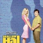 Shallow Hal (2001)