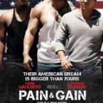 Pain and Gain (2013)