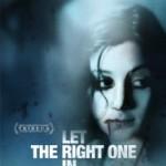 Låt Den Rätte Komma In/ Let The Right One In (2008)