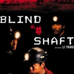 Mang Jing/ Blind Shift (2003)