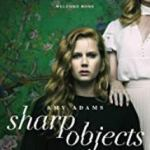 Sharp Objects (2018-)