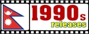 1990s releases nepali films