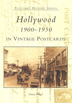 """Hollywood 1900-1950 in Vintage Postcards"" (Tommy Dangcil), Arcadia Publishing"