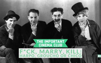 ICC #8 – F*ck, Marry, Kill: Harpo, Groucho or Chico