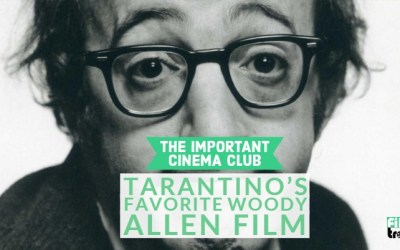 ICC #10 – Tarantino's Favorite Woody Allen Film