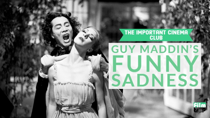 ICC #15 – Guy Maddin's Funny Sadness