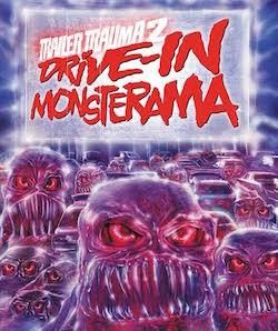Trailer Trauma 2: Drive-In Monsterama  (REVIEW)