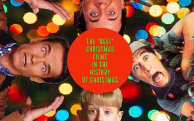 "ICC #98 – The ""Best"" Christmas Films In The History of Christmas"