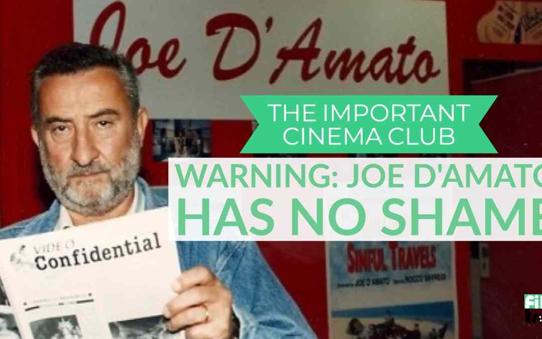ICC #108 – Warning: Joe D'Amato Has No Shame