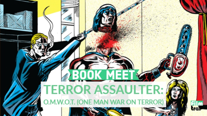 Book Meet: Terror Assaulter: O.M.W.O.T by Benjamin Marra