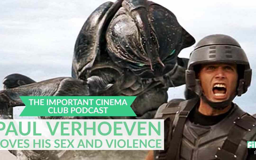 ICC #112 – Paul Verhoeven Loves His Sex and Violence