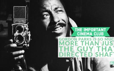 ICC #105 – Gordon Parks Is So Much More Than Just The Guy That Directed Shaft