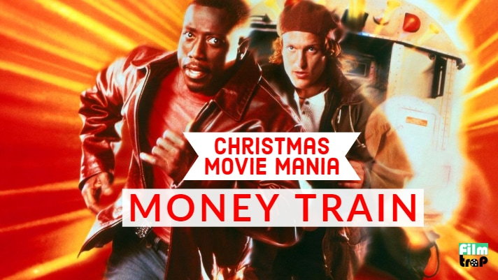 Christmas Movie Mania: Money Train (1995)