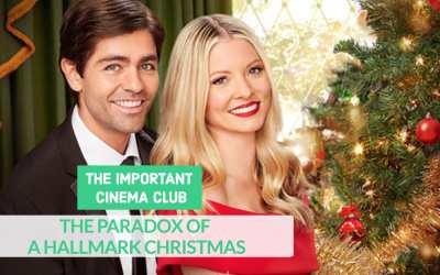 ICC #239 – The Paradox of a Hallmark Christmas