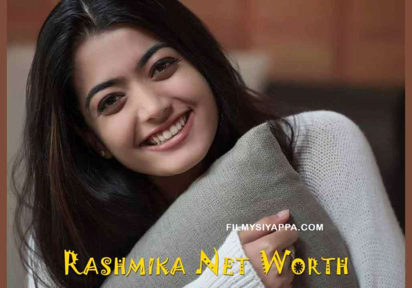 Rashmika Mandanna Net Worth 2020 In Rupees