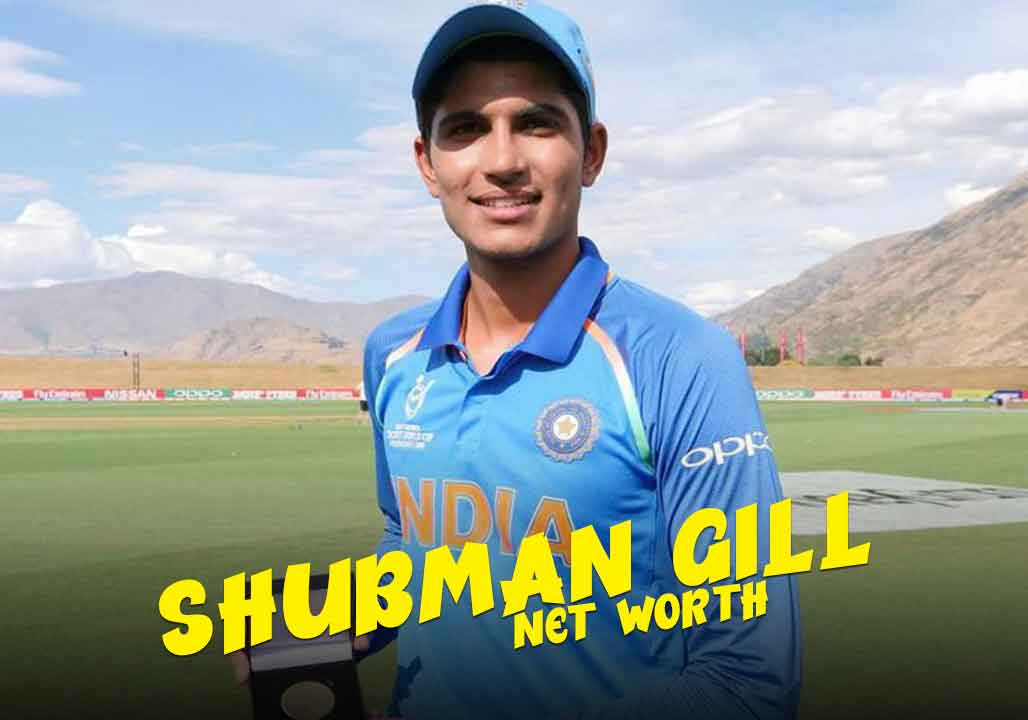 Shubman Gill Net Worth