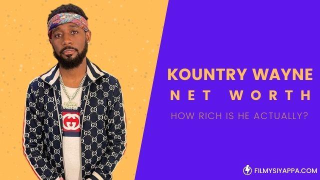 kountry-wayne-net-worth