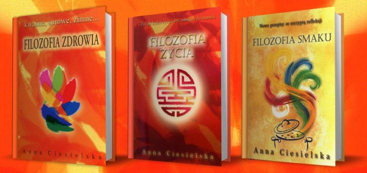 Filozofia zdrowia, życia, smaku – Anna Ciesielska