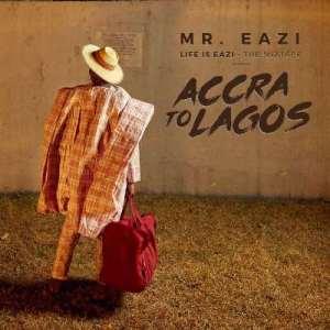 Mr. Eazi Accra to Lagos Mixtape Review