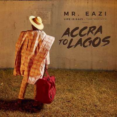 Mr. Eazi Accra to Lagos Mixtape Review