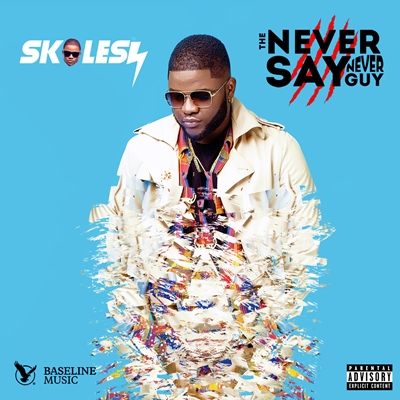 """Skales """"The Never Say Never Guy"""""""