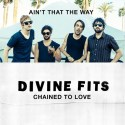 """[Música Nueva] Divine Fits – """"Ain't That The Way"""" Y """"Chained To Love"""""""