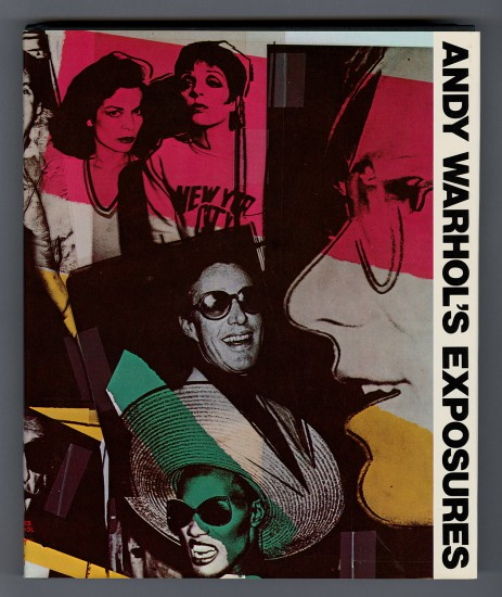 Andy Warhol, Andy Warhol's Exposures, First printing, 1979, ©The Andy Warhol Foundation for the Visual Arts, Inc., courtesy of The Andy Warhol Museum, Pittsburgh