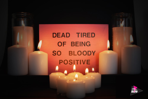 """Shan Kelley """"DEAD TIRED OF BEING SO BLOODY POSITIVE"""" for PosterVirus 2016 (image via PosterVirus' Tumblr; Courtesy the artist and PosterVirus)"""